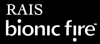 RAIS bionic fire